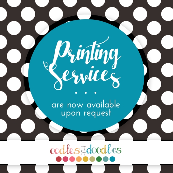 Printing Services now available, Oodles and Doodles, OandD, printable invitations and party printables